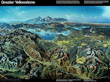 Greater Yellowstone, Heinrich Berann, Printed at Williams & Heintz Map Corp. for the National Park Service