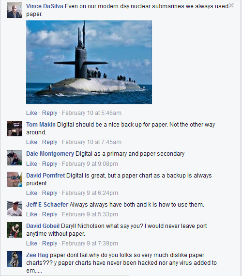 Even on our modern day nuclear submarines we always used paper.